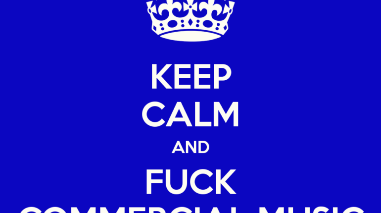 keep-calm-and-fuck-commercial-music-11.png