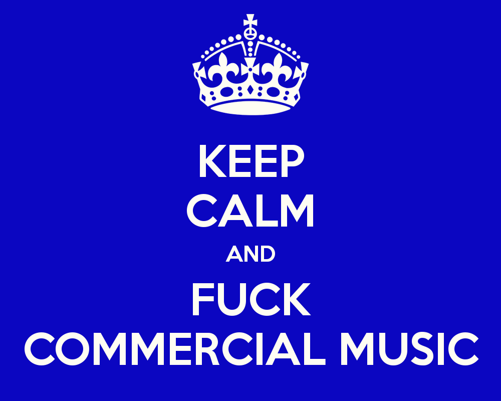 keep-calm-and-fuck-commercial-music-11