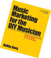 music-marketing-diy-musician-creating-executing-plan-attack-low-budget-music-guides