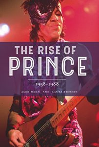 """The Rise of Prince: 1958 - 1989"""